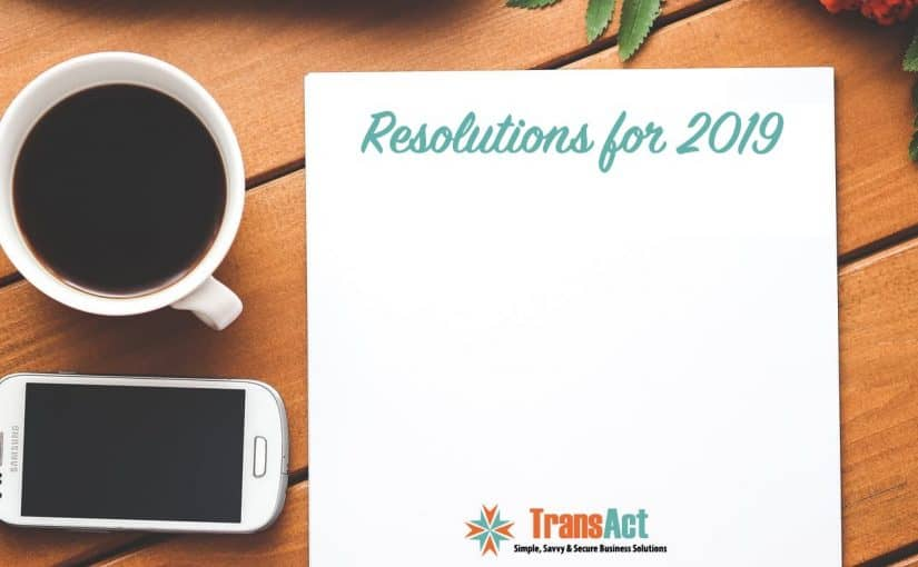 Thinking of New Year's Resolutions – Here are 9 Ideas for 2019